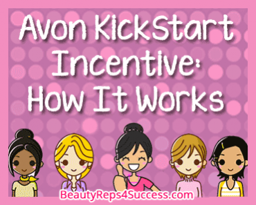 Avon KickStart: For New Avon Reps: How It Works